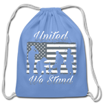 UNITED WE STAND DRAWSTRING BAG - carolina blue