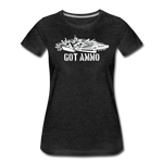 GOT AMMO WOMENS - charcoal gray