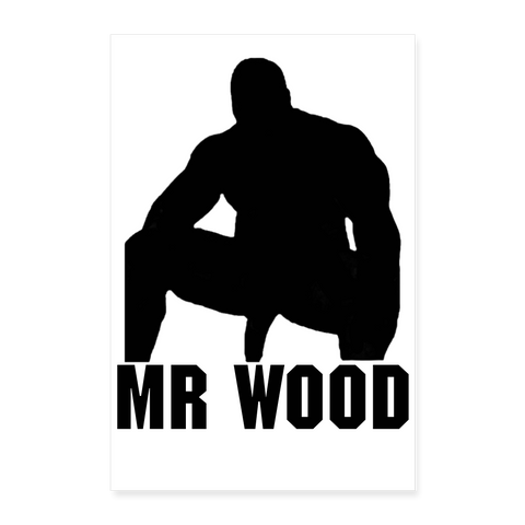 MR WOOD POSTER - white