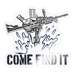 COME AND FIND IT STICKER - transparent glossy