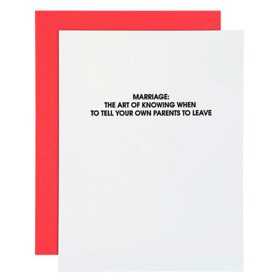 """Marriage: Tell Your Parents To Leave"" Funny Love Letterpress Card"