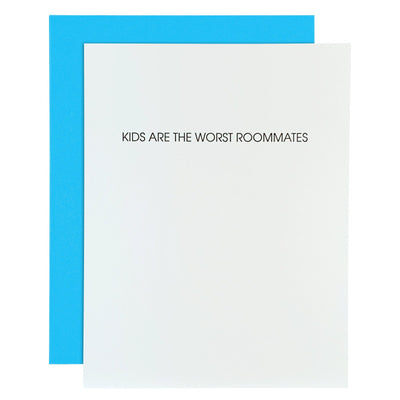"""Kids Are The Worst Roommates"" Funny Parent Letterpress Card"