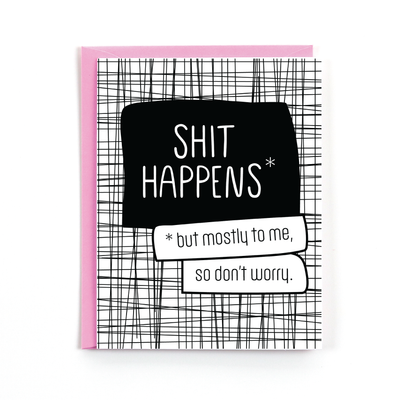 Shit Happens Card
