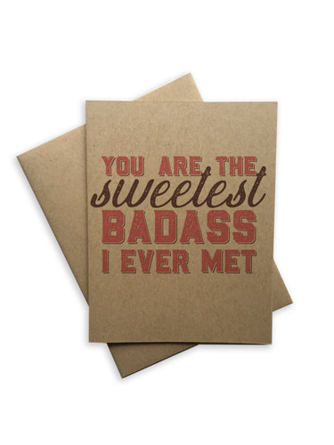 You're The Sweetest Badass Notecard