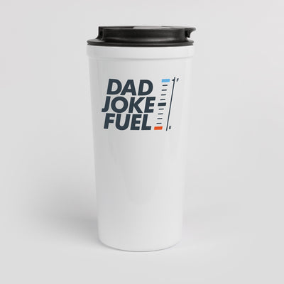 Dad Joke Fuel Tumbler