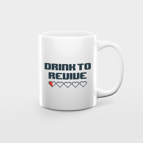 Drink to Revive mug