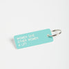 Women Give Other Women a Lift keychain