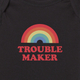Troublemaker onesie