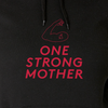 One Strong Mother hoodie