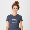 Mommy Moves t-shirt