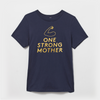 One Strong Mother gold foil t-shirt