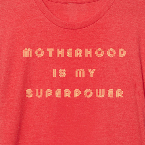 Motherhood Is My Superpower retro t-shirt