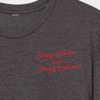 Strong Women Raise Strong Women script t-shirt