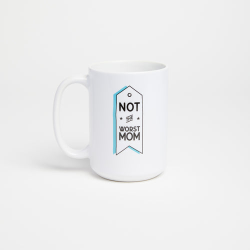 Not The Worst Mom mug