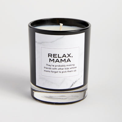Relax, Mama candle
