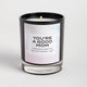 You're a Good Mom candle