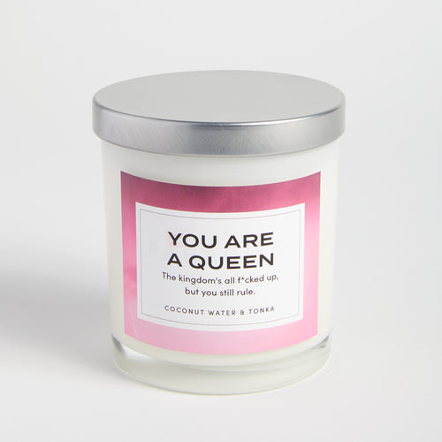 You Are a Queen candle