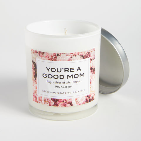 You're A Good Mom Candle - Image