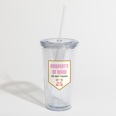 Property of Mom straw tumbler