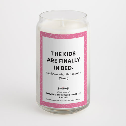 The Kids Are Finally In Bed candle