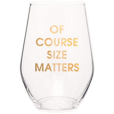 Of Course Size Matters - Gold Foil Stemless Wine Glass