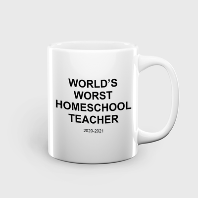 World's Worst Homeschool Teacher, 2020-2021 mug