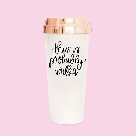 This is Probably Vodka Travel Mug - Image