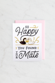 """Found Your Mate"" enamel pin card"