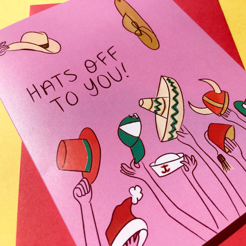 """Hats off to You!"" greeting card"