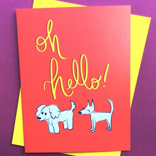 """Oh Hello!"" dog everyday card"
