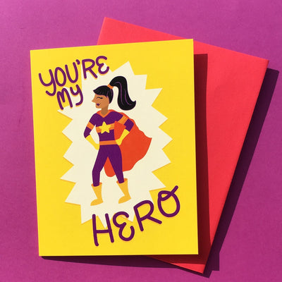 """You're My Hero"" card"