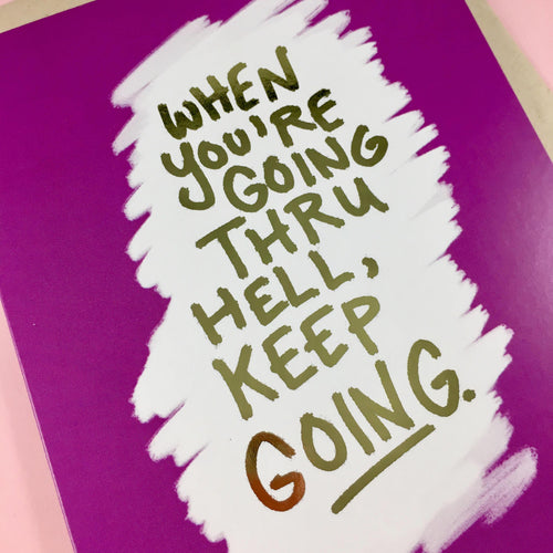 """When You're Going Through Hell, Keep Going Card"" gold foil card"
