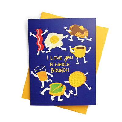 """I Love You A Whole Brunch"" love card"