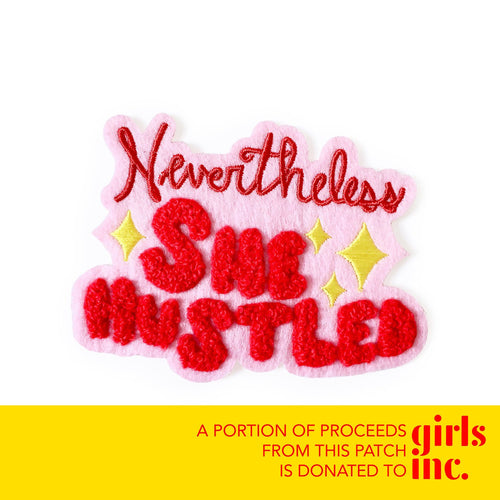"""Nevertheless, She Hustled"" chenille iron-on patch"