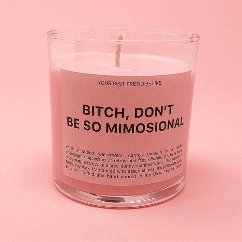 Don't Be So Mimosional candle