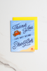 """Shellfish Thank You"" enamel pin card"