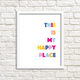 This is My Happy Place - Art Print