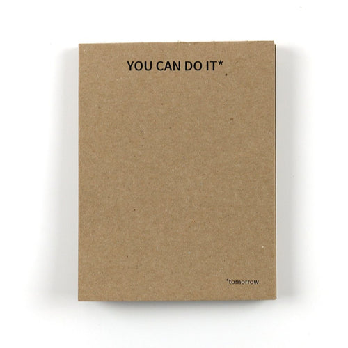 You Can Do It (tomorrow) Notepad