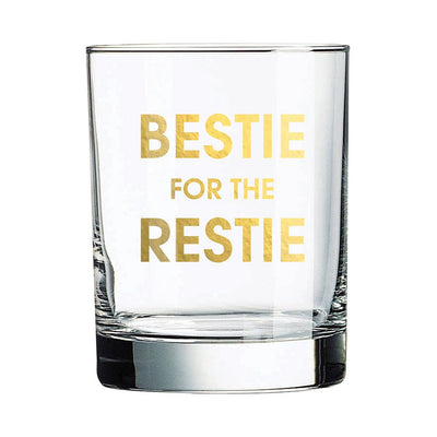 Bestie for the Restie Rocks Glass