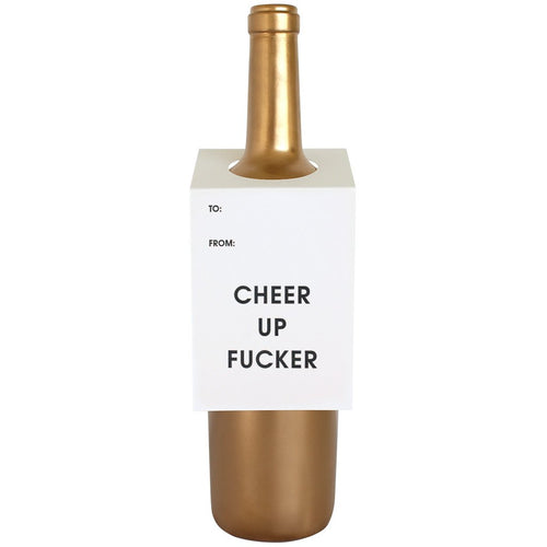 Cheer Up Fucker Wine & Spirit Tag