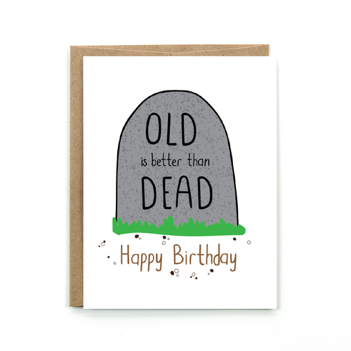 Old & Dead - Birthday Card