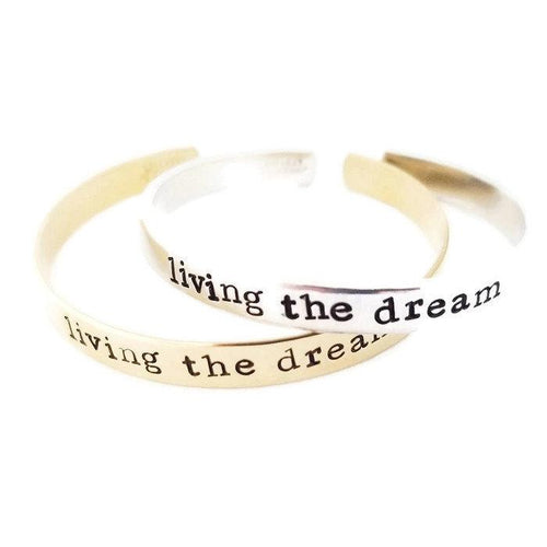 Living the Dream cuff bracelet