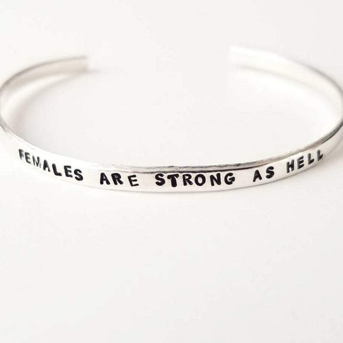 Females Are Strong As Hell skinny cuff bracelet