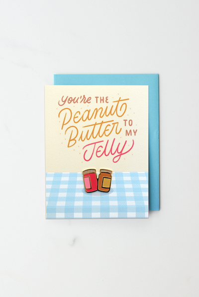 """Peanut Butter To My Jelly"" enamel pin card"