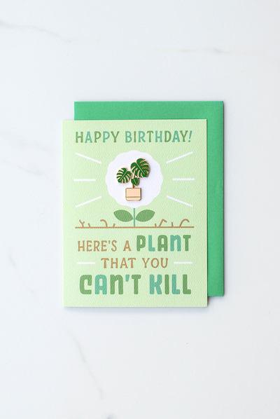 """A Plant You Can't Kill"" enamel pin card"