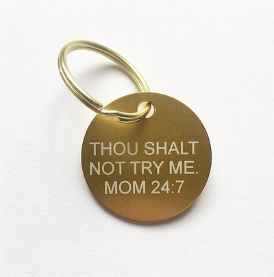 DON'T TRY ME KEYCHAIN