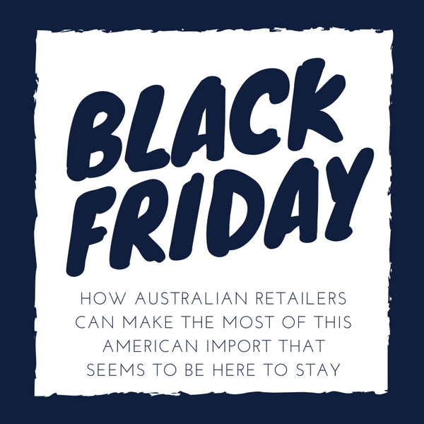 Black Friday - How to make the most if it