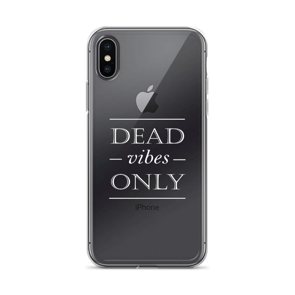 Dead Vibes Only iPhone X Case