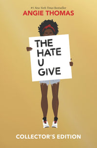 THE HATE U GIVE COLLECTOR'S E DITION