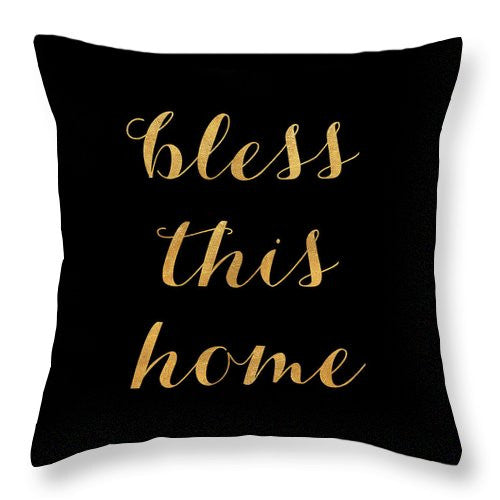 Bless This Home On Black Throw Pillow